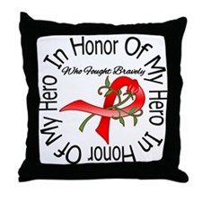 Blood Cancer In Honor Hero Throw Pillow