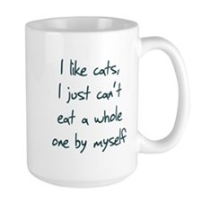 I Like Cats I Just Can't Eat Mug