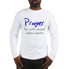 Prayer The World's Greatest W Long Sleeve T-Shirt