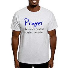 Prayer The World's Greatest W T-Shirt