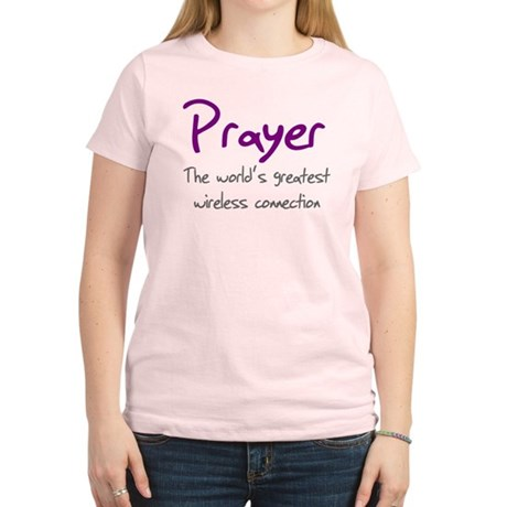Prayer The World's Greatest W Women's Light T-Shir