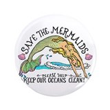 "Save the Mermaids 3.5"" Button (100 pack)"