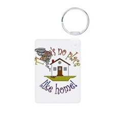 """There's No Place Like Home"" Keychains"