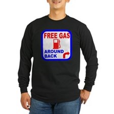 Free Gas Around Back Shirt T- T