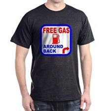Free Gas Around Back Shirt T- T-Shirt