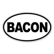 Bacon. Enough Said Bumper Stickers