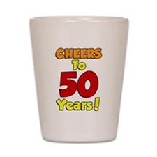 Cheers to 50 Years Shot Glass