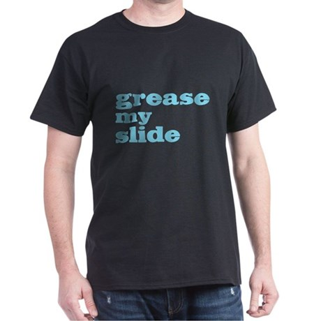 Grease My Slide Dark T-Shirt