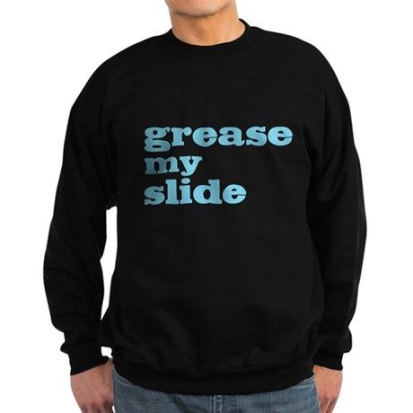 Grease My Slide Sweatshirt (dark)
