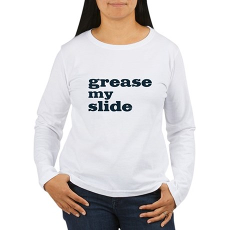 Grease My Slide Women's Long Sleeve T-Shirt