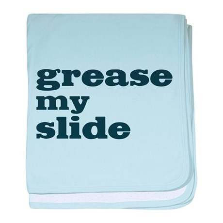 Grease My Slide baby blanket