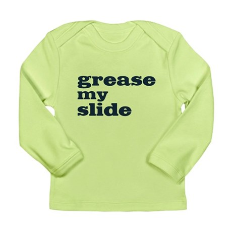 Grease My Slide Long Sleeve Infant T-Shirt