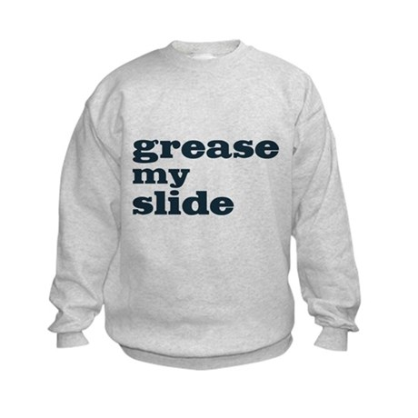 Grease My Slide Kids Sweatshirt