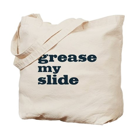 Grease My Slide Tote Bag