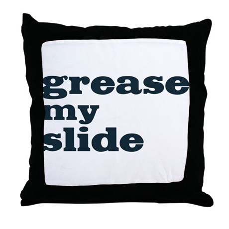 Grease My Slide Throw Pillow