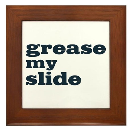 Grease My Slide Framed Tile