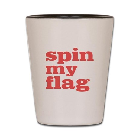 Spin My Flag Shot Glass
