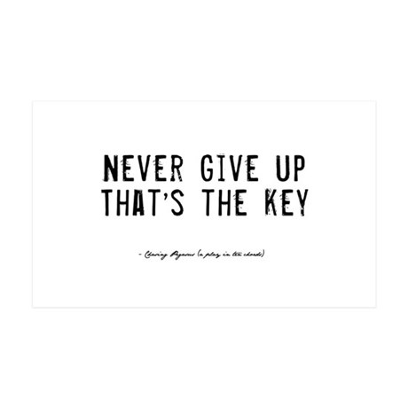 Give Up Quote 38.5 x 24.5 Wall Peel