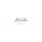 Prozac Quote 42x14 Wall Peel