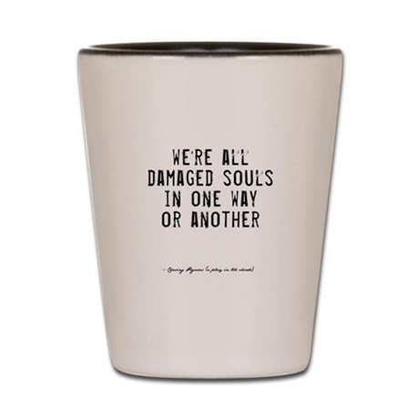 Souls Quote Shot Glass