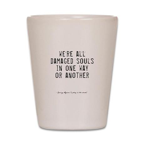 Souls Quote Shot Glass