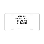 Souls Quote Aluminum License Plate