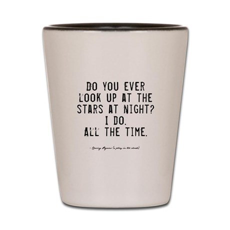 Stars Quote Shot Glass