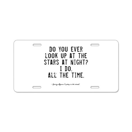 Stars Quote Aluminum License Plate