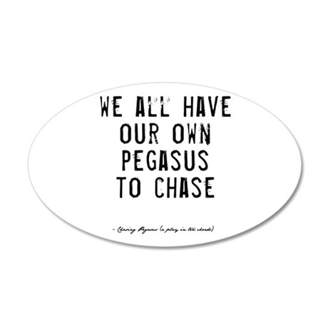 Pegasus Quote 22x14 Oval Wall Peel
