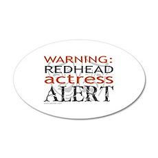 Warning: Redhead Actress 22x14 Oval Wall Peel