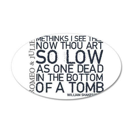 Romeo &amp;amp;amp; Juliet Tomb Quote 22x14 Oval Wall Peel