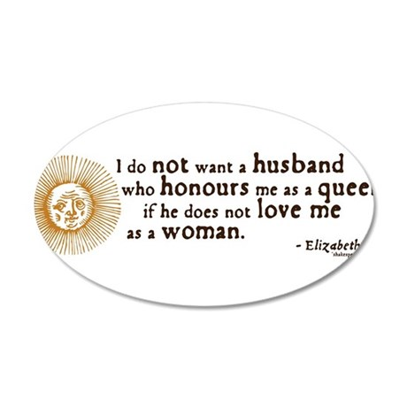 Elizabeth Marriage Quote 38.5 x 24.5 Oval Wall Pee