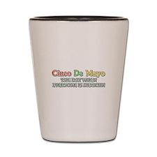 Humorous Cinco De Mayo Shot Glass