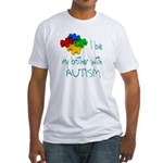 I love my brother with autism Fitted T-Shirt