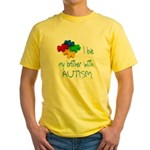 I love my brother with autism Yellow T-Shirt
