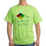 I love my brother with autism Green T-Shirt