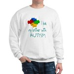 I love my brother with autism Sweatshirt