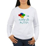 I love my brother with autism Women's Long Sleeve