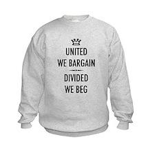 Bargain or Beg Sweatshirt