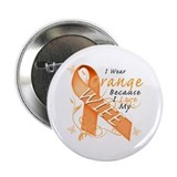 "I Wear Orange Because I Love My Wife 2.25"" Button"