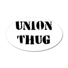Original Union Thug 22x14 Oval Wall Peel