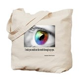 I wish you could see Tote Bag