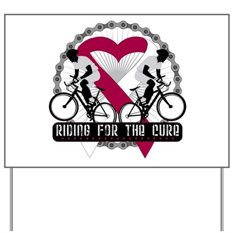 Head Neck Cancer Ride Cure Yard Sign