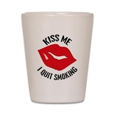 Kiss Me I Quit Smoking Shot Glass
