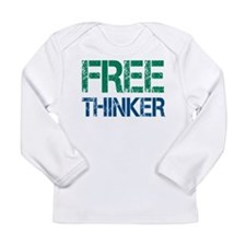 Free Thinker Long Sleeve Infant T-Shirt