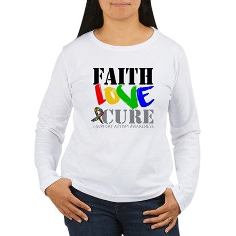 Faith Love Cure Autism Women's Long Sleeve T-Shirt