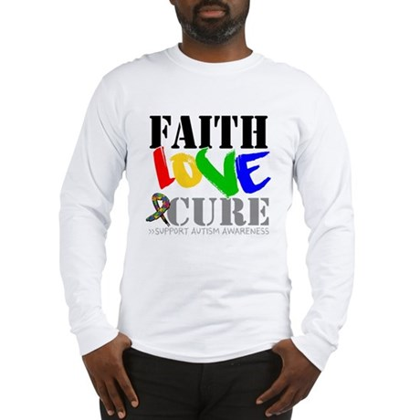 Faith Love Cure Autism Long Sleeve T-Shirt
