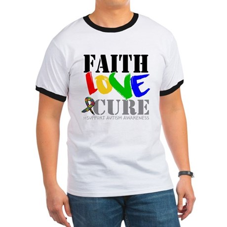 Faith Love Cure Autism Ringer T