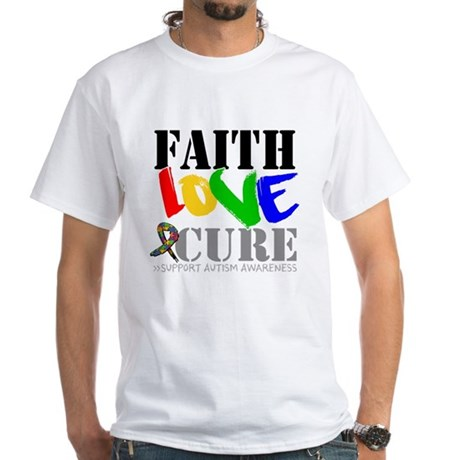Faith Love Cure Autism White T-Shirt