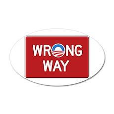 Obama Wrong Way 22x14 Oval Wall Peel